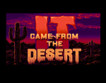 It Came from the Desert II: Antheads